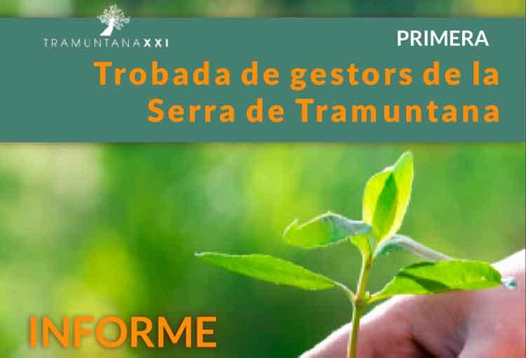 Informe: Primera trobada de gestors de la Serra de Tramuntana