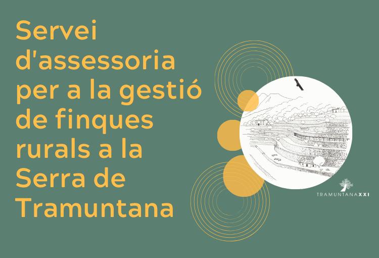 Tramuntana XXI llença un servei d'assessoria per a la gestió de finques rurals