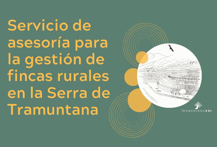 Tramuntana XXI lanza un servicio de asesoría para la gestión de fincas rurales