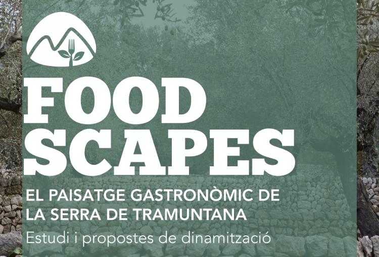 Tramuntana XXI publica estudi Foodscapes, amb propostes per dinamitzar el paisatge gastronòmic de la Serra de Tramuntana