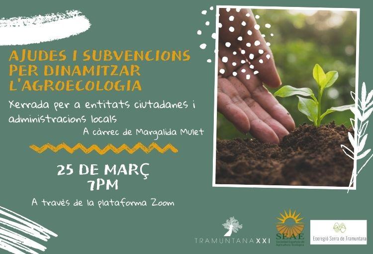 Ajudes i subvencions per dinamitzar l'agroecologia