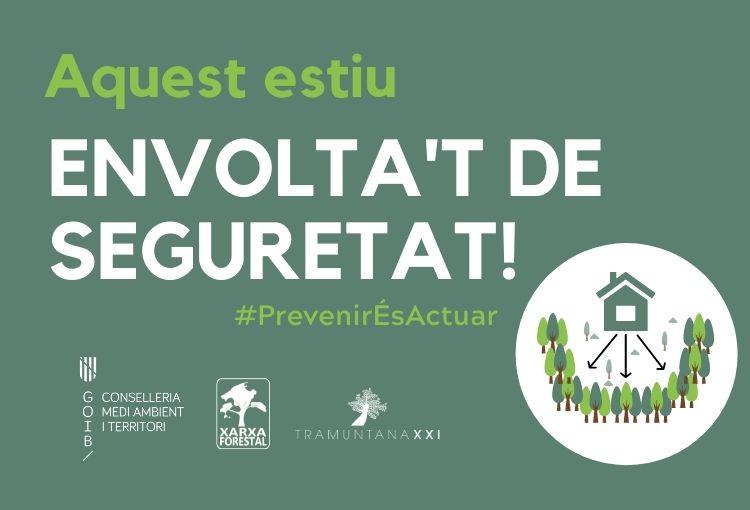 La Consellería de Medio Ambiente y Territorio y Tramuntana XXI conciencian sobre la importancia de la gestión forestal para la prevención de incendios